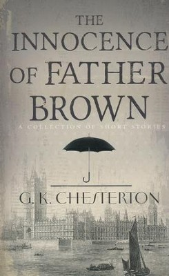 Innocence Of Father Brown  -     By: G.K. Chesterton