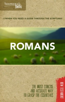 Shepherd's Notes: Romans  -     By: Dana Gould