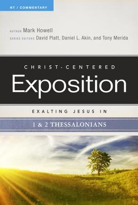 Exalting Jesus in 1 & 2 Thessalonians - eBook  -     By: Mark Howell