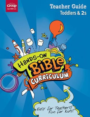Hands-On Bible: Toddlers & 2s Teacher Guide, Summer 2018  -