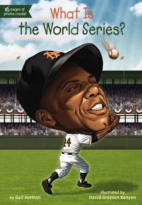 What Is the World Series? - eBook  -     By: Gail Herman