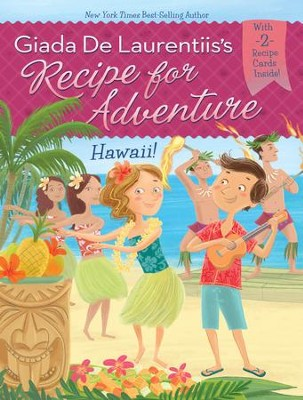 Hawaii! #6 - eBook  -     By: Giada De Laurentiis     Illustrated By: Francesca Gambatesa