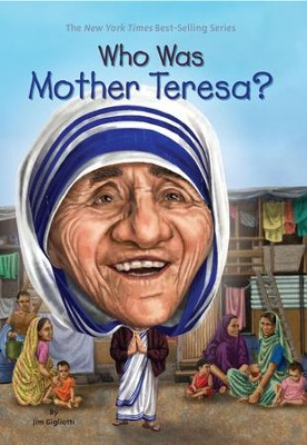 Who Was Mother Teresa? - eBook  -     By: Jim Gigliotti