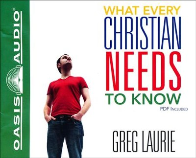 What Every Christian Needs to Know Unabridged Audiobook on CD  -     Narrated By: Bob Souer     By: Greg Laurie