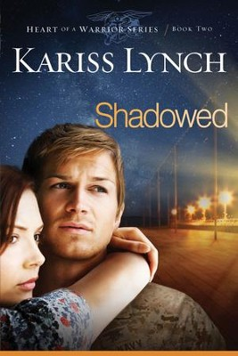 Shadowed - eBook  -     By: Kariss Lynch
