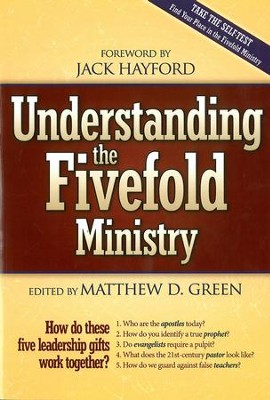 Understanding The Five Fold Ministries: How do these five leadership gifts work together - eBook  -     By: Matt Green