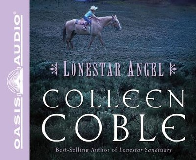 Lonestar Angel Unabridged Audiobook on CD  -     Narrated By: Kristen Potter     By: Colleen Coble