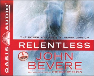 Relentless Unabridged Audiobook on CD  -     By: John Bevere