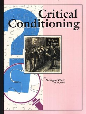Critical Conditioning   -     By: Kathryn Stout