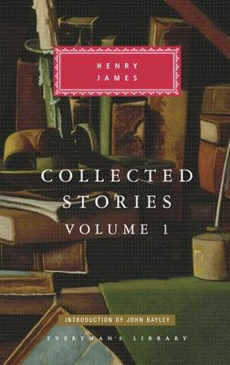 Collected Stories: Volume 1 - eBook  -     By: Henry James