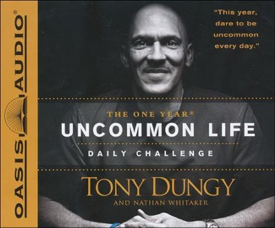 The One Year Uncommon Life Daily Challenge Unabridged Audiobook on CD  -     Narrated By: Adam Lazarre-White     By: Tony Dungy, Nathan Whitaker