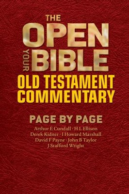 The Open Your Bible Old Testament Commentary - eBook  -     By: Arthur E. Cundall, H. L. Ellison, Derek Kidner