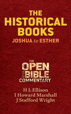 The Historical Books: Joshua to Esther - eBook  -     By: H.L. Ellison, I. Howard Marshall, J. Stafford Wright