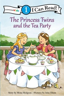 The Princess Twins and the Tea Party, softcover  -     By: Mona Hodgson     Illustrated By: Julie Olson