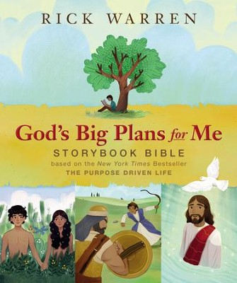 God's Big Plans for Me Storybook Bible  -     By: Rick Warren