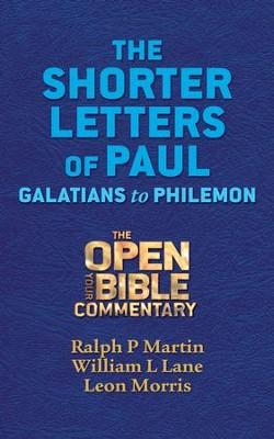The Shorter Letters of Paul: Galatians to Philemon - eBook  -     By: Ralph P. Martin, William L. Lane, Leon Morris