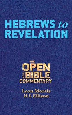 Hebrews to Revelation - eBook  -     By: Leon Morris, H.L. Ellison
