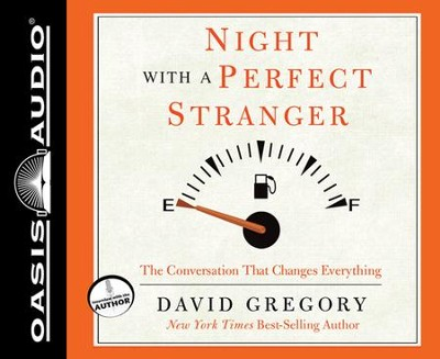 Night With a Perfect Stranger: The Conversation That Changes Everything CD  -     By: David Gregory