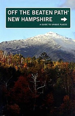 New Hampshire Off the Beaten Path, 8th  -
