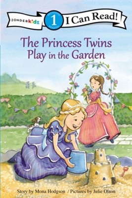 The Princess Twins Play in the Garden, softcover  -     By: Mona Hodgson