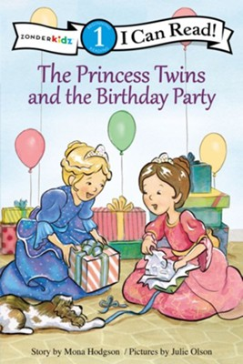 The Princess Twins and the Birthday Party, softcover  -     By: Mona Hodgson     Illustrated By: Julie Olson