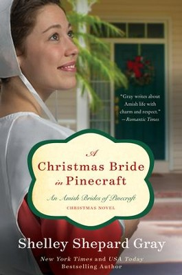 A Christmas Bride in Pinecraft: An Amish Brides of Pinecraft Christmas Novel - eBook  -     By: Shelley Shepard Gray