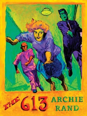 The 613 - eBook  -     By: Archie Rand