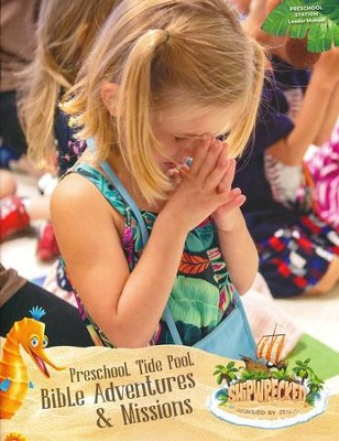 Shipwrecked: Preschool Bible Adventures Leader Manual  -