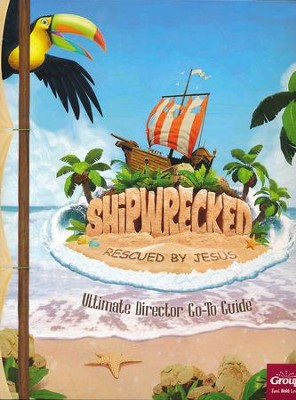 Shipwrecked: Ultimate Director Go-To Guide  -