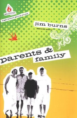 Uncommon High School: Parents and Family  -     By: Jim Burns
