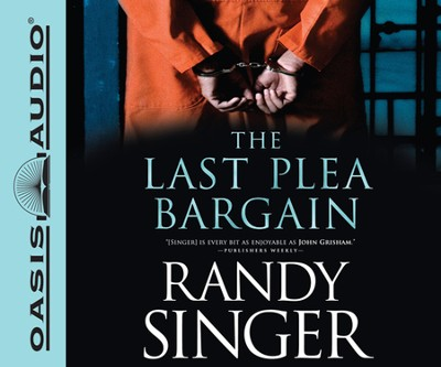 Last Plea Bargain Unabridged Audiobook on CD  -     By: Randy Singer