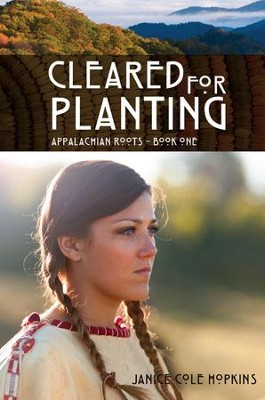 Cleared For Planting - eBook  -     By: Janice Cole Hopkins