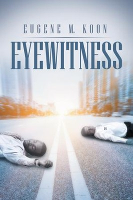 Eyewitness - eBook  -     By: Eugene Koon