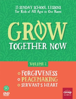 Grow Together Now, Volume 1: Forgiveness, Peacemaking, Servant's Heart  -