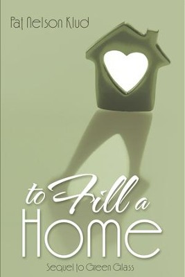 To Fill a Home - eBook  -     By: Pat Klud
