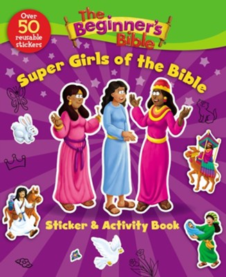 The Beginner's Bible Super Girls of the Bible Sticker and Activity Book  -