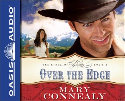 Over the Edge Unabridged Audiobook on CD  -     Narrated By: Hillary Huber     By: Mary Connealy