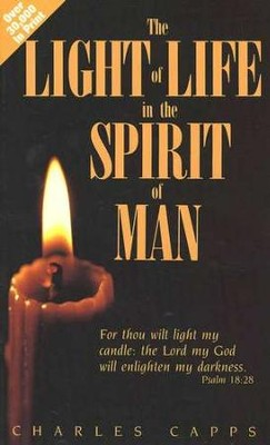 The Light of Life in the Spirit of Man   -     By: Charles Capps