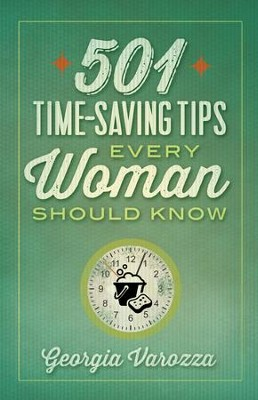 501 Time-Saving Tips Every Woman Should Know - eBook  -     By: Georgia Varozza