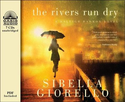 The Rivers Run Dry Unabridged Audiobook on CD  -     Narrated By: Cassandra Campbell     By: Sibella Giorello
