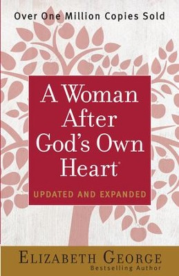 Woman After God's Own Heart, A - eBook  -     By: Elizabeth George