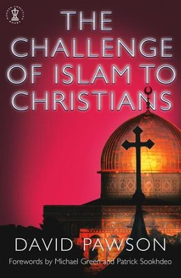 The Challenge of Islam to Christians / Digital original - eBook  -     By: David Pawson