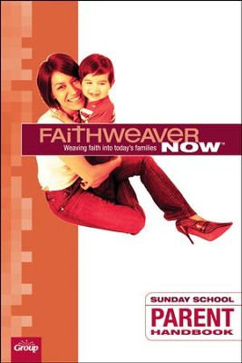 FaithWeaver Now: Parent Handbook, Fall 2018  -