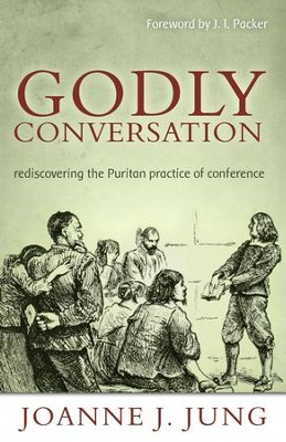 Godly Conversation - eBook  -     By: Joanne J. Jung