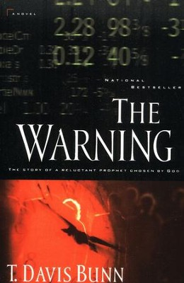 The Warning   -     By: T. Davis Bunn