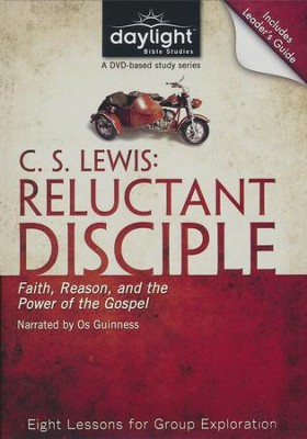 C. S. Lewis: Reluctant Disciple: Faith, Reason, and the Power of the Gospel, DVD with Leader's Guide  -     By: Day of Discovery