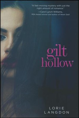 Gilt Hollow  -     By: Lorie Langdon