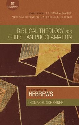 Commentary on Hebrews - eBook  -     By: Thomas Schreiner
