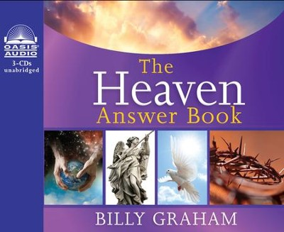 The Heaven Answer Book Unabridged Audiobook on CD  -     Narrated By: Maurice England     By: Billy Graham