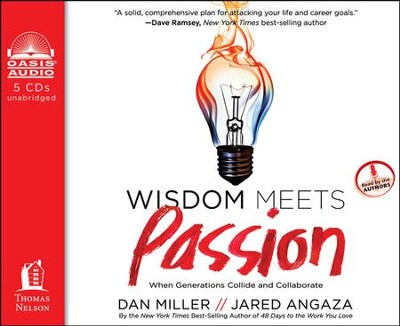 Wisdom Meets Passion: When Generations Collide and Collaborate Unabridged Audiobook on CD  -     By: Dan Miller, Jared Angaza